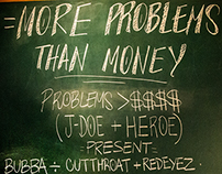 More Problems Than Money