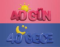 40 Gün 40 Gece 40 Days 40 Nights