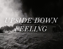 Upside Down Feeling - Short Film