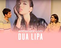 Entrevista com Dua Lipa