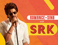 Romance-Sing with SRK