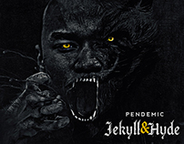 Pendemic - Jekyll & Hyde