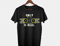 Only Cycle is real t-shirt