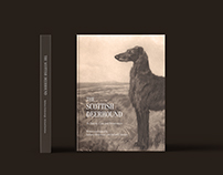 The Scottish Deerhound // Hardcover