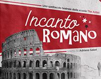 Incanto Romano - Spettacolo Teatrale