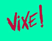 Revista Vixe! Conceito, criação e direção de arte.