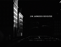 Jim Jarmusch Revisited