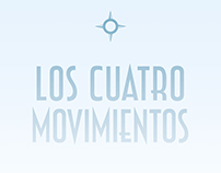 Los Cuatro Movimientos (The Four Movements)