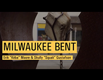 Milwaukee Bent: Ep. 1