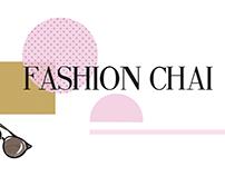 Fashion Chai