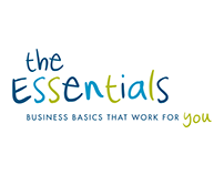 The Essentials: Business basics that work for you