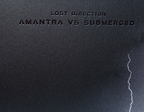 "Amantra VS Submerged ""Lost Direction"""