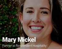 Mary Mickel: Partner at Resplendent Hospitality