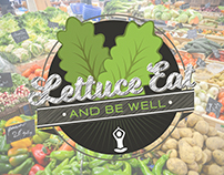 Lettuce Eat and Be Well