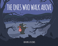 The Ones Who Walk Above: Illustrated Children's Book