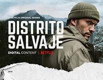 Netflix - Distrito Salvaje - Digital Content