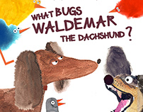 """What bugs Waldemar the dachshund"" motion book"