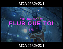 The Unlikely Boy - Plus que Toi