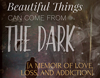 Beautiful Things Can Come from the Dark