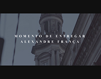 Alexandre França  |  Momento de entregar