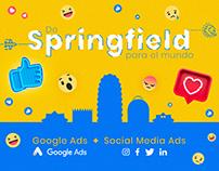 De Springfield al mundo / Google Ads + Social Media Ads