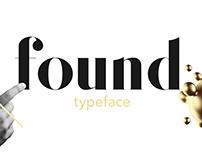 Found – Typeface