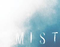 Mist Series
