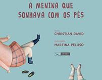 A menina que sonhava com os pés - Editora Gaivota