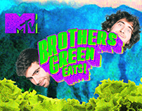 MTV - Brothers Green Eats!