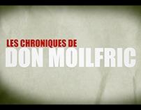 WebSerie - Les Chroniques de Don Moilfric - Saison 1