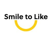 Smile to Like