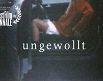 Ungewollt | shortfilm