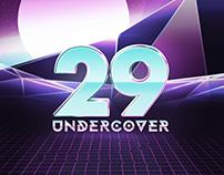 UNDERCOVER 29