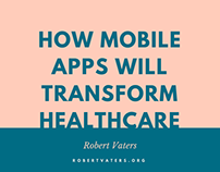 How Mobile Apps Will Transform Healthcare
