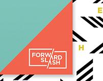 Forward Slash /