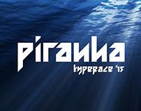 Piranha // Typeface