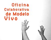 Posters Oficina Colaborativa de Modelo Vivo