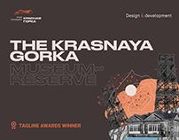 THE KRASNAYA GORKA MUSEUM- RESERVE