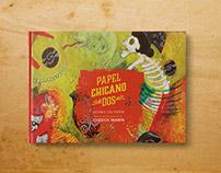 Papel Chicano Dos Book