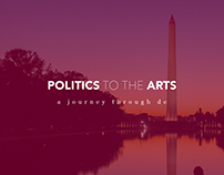 Politics to the Arts - A Journey Through DC