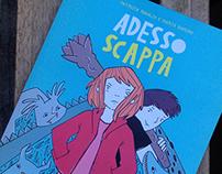 ADESSO SCAPPA