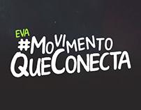EVA #MovimentoQueConecta