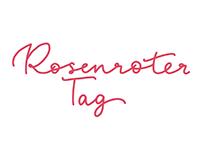 Rosenroter Tag / Lettering