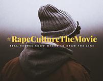 #RapeCultureTheMovie