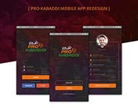 Pro Kabaddi Mobile app Redesign