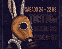 Tortuga / Dejame Ser / Farengeit @ Morón