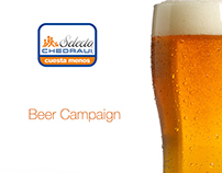|| Branding & Mkt || Beer Campaign || CHEDRAUI SELECTO