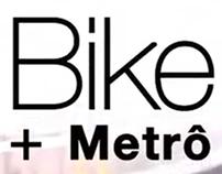 Bike + Metrô