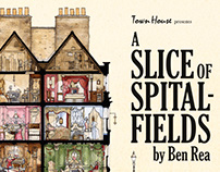 A Slice of Spitalfields at Town House