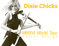 Dixie Chicks MMXVI World Tour Poster Design